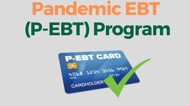 Pandemic P-EBT Card - Alimentación