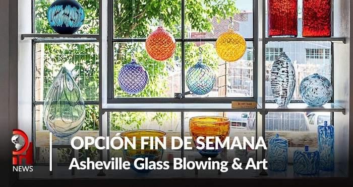 Opción fin de semana: Arte de vidrio en Asheville