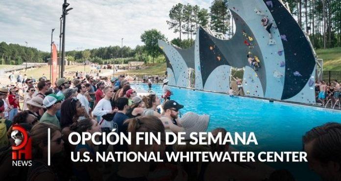 Opción fin de semana: US National Whitewater Center