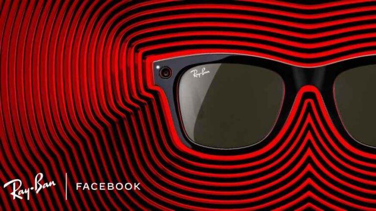 Facebook y Ray-Ban lo hicieron realidad ¡Gafas Inteligentes!